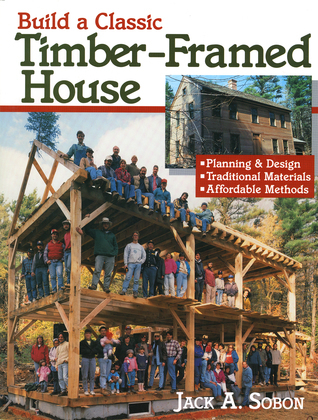 Build a Classic Timber-Framed House