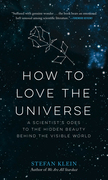 How to Love the Universe