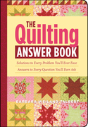 The Quilting Answer Book