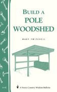 Build a Pole Woodshed