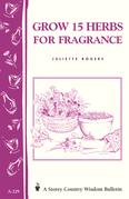 Grow 15 Herbs for Fragrance