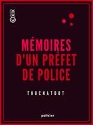 Mémoires d'un préfet de police
