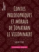 Contes philosophiques et moraux de Jonathan le visionnaire