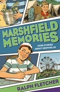 Marshfield Memories: More Stories About Growing Up
