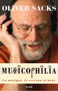 Musicophilia - La musique, le cerveau et nous
