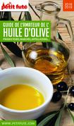 GUIDE DE L'AMATEUR D'HUILE D'OLIVE 2018/2019 Petit Futé