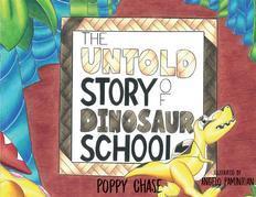 The Untold Story of Dinosaur School