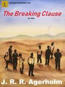 The Breaking Clause