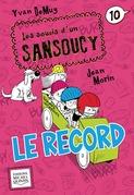 Les soucis d'un Sansoucy 10 - Le record