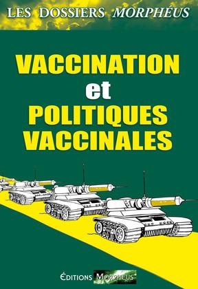 Dossiers vaccination et politiques vaccinales