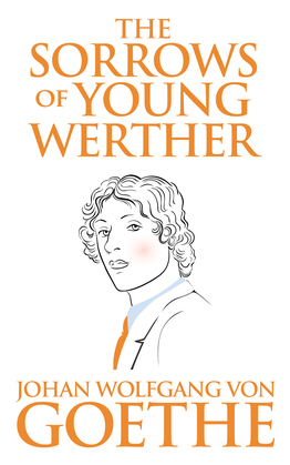 Sorrows of Young Werther, The
