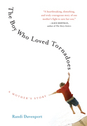 The Boy Who Loved Tornadoes