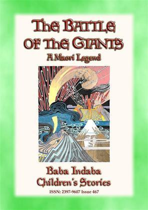 THE BATTLE OF THE GIANTS - A Maori Legend of New Zealand