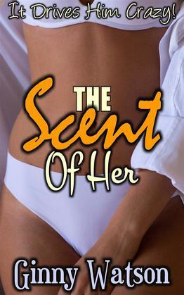 The Scent Of Her
