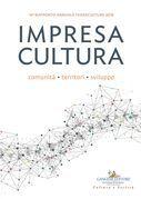 Impresa Cultura. Comunità, territori, sviluppo