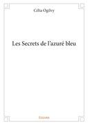 Les Secrets de l'azuré bleu