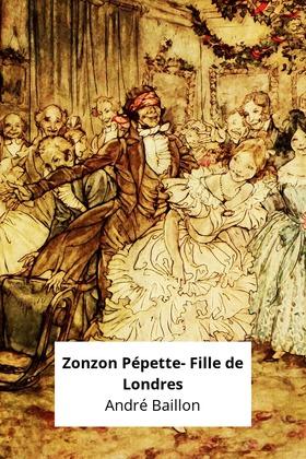Zonzon Pépette- Fille de Londres