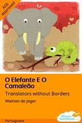 O Elefante E O Camaleão