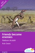Friends become enemies