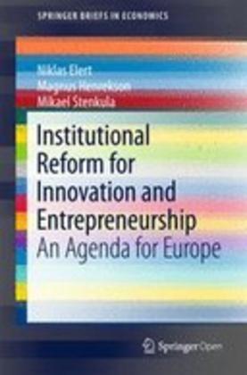 Institutional Reform for Innovation and Entrepreneurship: An Agenda for Europe