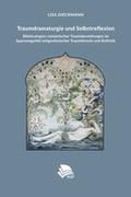 Traumdramaturgie und Selbstreflexion: Bildstrategien romantischer Traumdarstellungen im Spannungsfeld zeitgenössischer Traumtheorie und Ästhetik