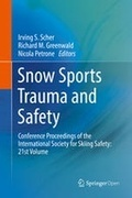 Snow Sports Trauma and Safety: Conference Proceedings of the International Society for Skiing Safety: 21st Volume