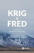 Krig Och Fred I Vendel- Och Vikingatida Traditioner
