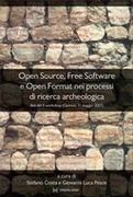 Open Source, Free Software e Open Format nei processi di ricerca archeologica