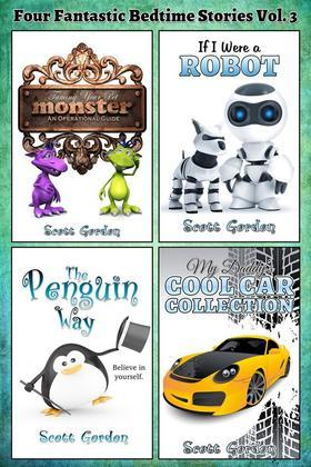 Four Fantastic Bedtime Stories for Children 3-5: Vol. 3