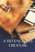 A Defenceless Creature