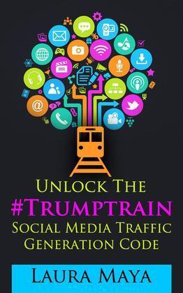Unlock The #Trumptrain Social Media Traffic Generation  Code
