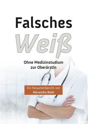 Falsches Weiss