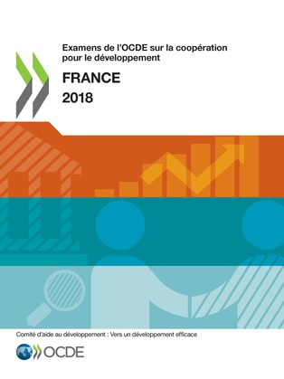 Examens de l'OCDE sur la coopération pour le développement : France 2018