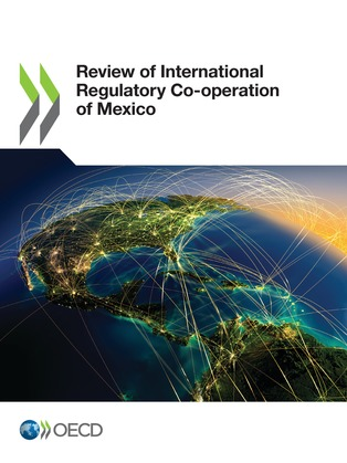 Review of International Regulatory Co-operation of Mexico