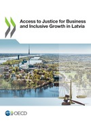 Access to Justice for Business and Inclusive Growth in Latvia