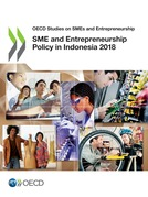 SME and Entrepreneurship Policy in Indonesia 2018