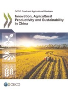 Innovation, Agricultural Productivity and Sustainability in China