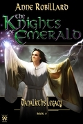 The Knights of Emerald 09 : Danalieth's Legacy