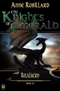The Knights of Emerald 10 : Retaliation