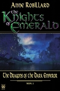 The Knights of Emerald 02 : The Dragons of the Dark Emperor