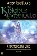 The Knights of Emerald 06 : The Chronicles of Onyx