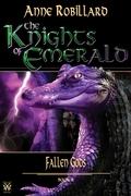 The Knights of Emerald 08 : Fallen Gods