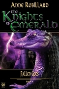 The Knights of Emerald 08 : Fallen Gods