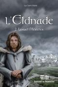 L'Eldnade 2 : Loruel l'héritier