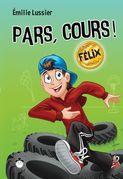 Pars, cours ! Félix