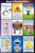 Mega Collection #2: Nine More Awesome Bedtime Stories for Children 3-5