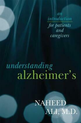 Understanding Alzheimer's: An Introduction for Patients and Caregivers