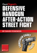 Gun Digest's Defensive Handgun, After-Action Street Fight eShort: Learn how to prepare and train for the event of shooting someone in a self-defense g