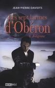 Les sept larmes d'Obéron 4 : Filigrane