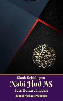 Kisah Kehidupan Nabi Hud AS Edisi Bahasa Inggris